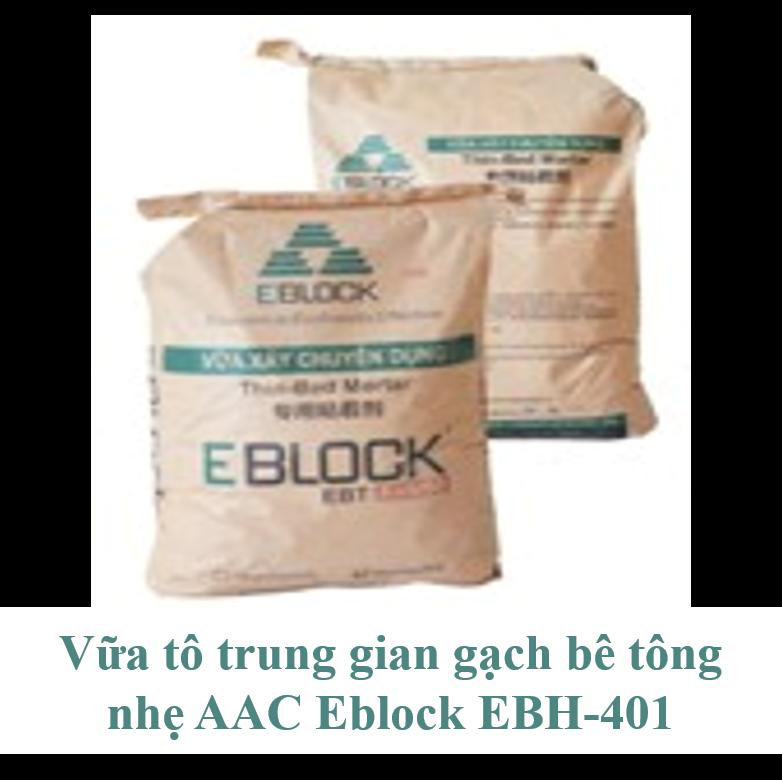 Vữa tô trung gian gạch bê tông nhẹ AAC Eblock EBH-401