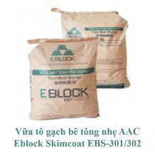 Vữa tô gạch bê tông nhẹ AAC Eblock Skimcoat EBS-301/302